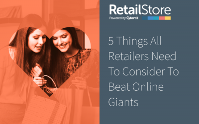 5 Things Retailers Can Do to Beat Online Giants. EPoS and Retail Management Software Rethought
