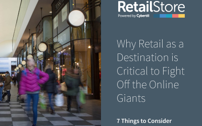 Why Retail as a Destination is Critical to Fight Off the Online Giants. 7 Things to Consider.